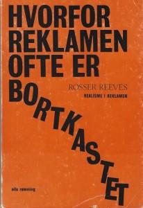 """Boken """"Hvorfor reklamen ofte er bortkastet"""" - den norske oversettelsen av """"Reality in Advertising"""""""